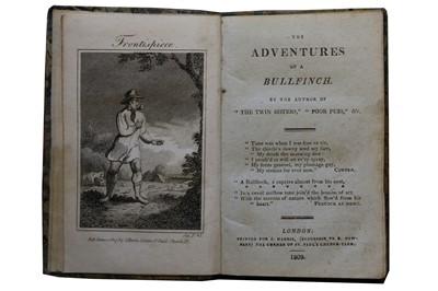 Lot 1045 - Juvenalia: [Sandham (Elizabeth)] The Adventures of A Bullfinch..... 1809
